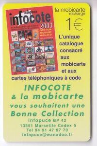 FRANCE MOBICARTE TELECARTE - PHONECARD .. PR14 1€ INFOCOTE 2003 +N° NEUVE C.?€ EFd6pMyX-09163937-518180745