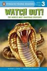 Watch out The World's Most Dangerous Creatures by Pete Mueller 9780448451084