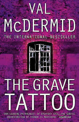 """""""AS NEW"""" McDermid, Val, The Grave Tattoo, Hardcover Book"""