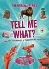 Tell Me What? by Octopus Publishing Group (Paperback, 2014)