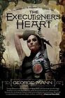 The Executioner's Heart by George Mann (Paperback / softback, 2014)