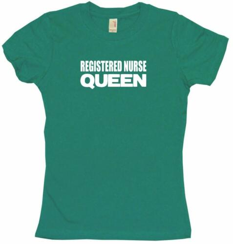 Registered Nurse Queen Womens Tee Shirt Pick Size Color Petite Regular