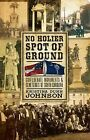 No Holier Spot of Ground: Confederate Monuments & Cemeteries of South Carolina by Kristina Dunn Johnson (Paperback / softback, 2009)