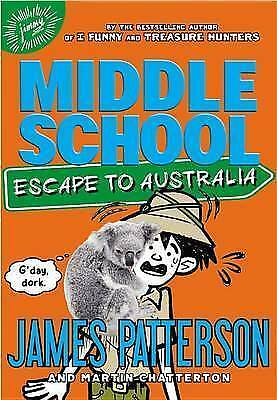"1 of 1 - ""AS NEW"" Middle School: Escape to Australia, Patterson, James, Book"