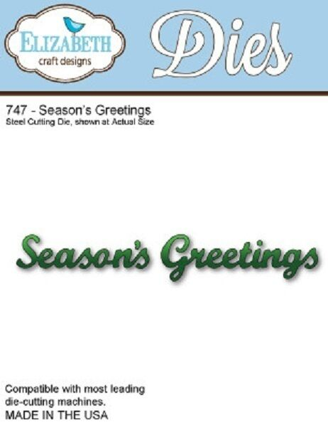 Elizabeth Craft Designs Steel Cutting Die -  SEASONS GREETINGS - ECDD747 REDUCED