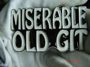Miserable old git belt buckle.