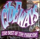 Cydeways: The Best of the Pharcyde [PA] by The Pharcyde (CD, Feb-2007, Rhino (Label))