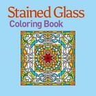 Stained Glass Coloring Book by Arcturus Publishing (Paperback / softback, 2015)
