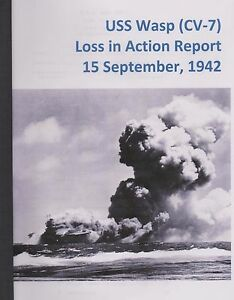 USS-Wasp-CV-7-Loss-in-Action-Report-15-September-1942-Reprint-Bound-Copy
