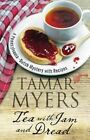 Tea with Jam and Dread by Tamar Myers (Hardback, 2016)