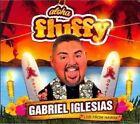 Aloha Fluffy 0824363018522 by Gabriel Iglesias CD