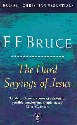 The Hard Sayings of Jesus (Hodder Christian Essentials)-ExLibrary