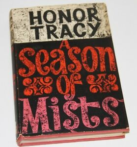 Honor-Tracy-A-SEASON-OF-MISTS-Hardcover-1961
