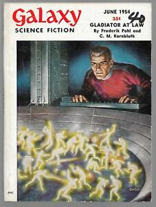 GALAXY-SCIENCE-FICTION-JUNE-JULY-amp-AUG-1954-GLADIATOR-AT-LAW-POHL-amp-KORNBLUTH