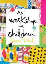 Art Workshops for Children by Hervé Tullet and Sophie Linden (2015, Hardcover)