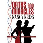 Oaths and Miracles - A Robert Cavanaugh Genetic Thriller by Nancy Kress (Paperback / softback, 2014)