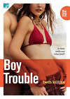 Boy Trouble: The 310 by Beth Killian (Paperback, 2007)