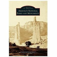 Arizona's National Parks and Monuments (Images of America), Hartz, George, Hartz