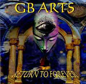 GB Arts - Return To Forever melodischer Power Metal - <span itemprop='availableAtOrFrom'>Steinbach, Deutschland</span> - GB Arts - Return To Forever melodischer Power Metal - Steinbach, Deutschland