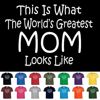 Worlds Greatest MOM Mothers Day Birthday Christmas Shower Gift Tee T Shirt