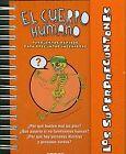 El cuerpo humano. NUEVO. Nacional URGENTE/Internac. económico. LITERATURA INFANT