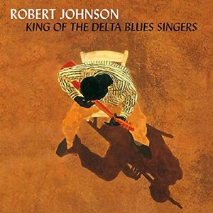 ROBERT-JOHNSON-KING-OF-THE-DELTA-BLUES-SINGERS-VINYL-LP-NEW
