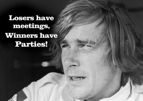 Winners Party James Hunt Funny Motivational Poster Black and White Picture