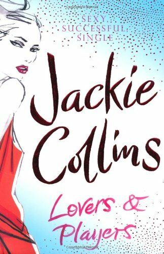 Lovers and Players,Jackie Collins- 9781847394392