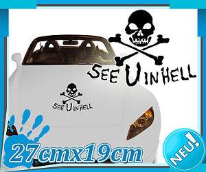 Autoaufkleber-See-U-in-Hell-27x19cm-Car-Sticker-Totenkopf-Auto-Tattoo-2L003