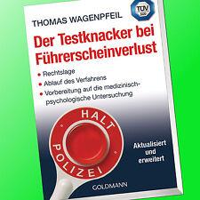 Thomas Wagenpfeil   DER TESTKNACKER BEI FÜHRERSCHEINVERLUST   Führerschein(Buch)