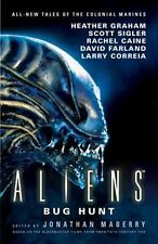 Aliens: Bug Hunt by Jonathan Maberry 2017 Paperback Colonial Marines Brian Keene