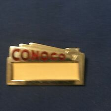 Conoco Name Badge also called Hat Badge