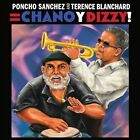 Chano y Dizzy! by Poncho Sanchez/Terence Blanchard (CD, Sep-2011, Concord Picante)