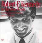 Robert F. Kennedy: In His Own Words by Soundworks,U.S. (CD-Audio, 1998)