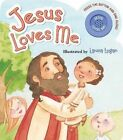 Jesus Loves Me by Worthy Publishing (Novelty book, 2015)
