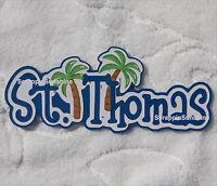 Disney Travel Destination St. Thomas Die Cut Title Scrapbook Paper Piece Ssffdeb
