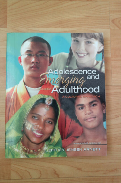 Adolescence and Emerging Adulthood: A Cultural Approach (3rd Edition) von Arnett