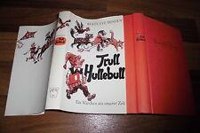 Berte Eve Minden + Illus. Willy Widmann -- TRULL HULLEBULL // 1. Auflage 1969