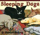 Sleeping Dogs [Digipak] * by C. Daniel Boling (CD, Nov-2013, Berkalin Records)