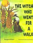 The Witch Who Went for a Walk Softcover Beginning to Read 9780813656052