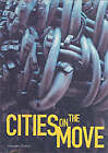 Cities on the Move by Hayward Gallery Publishing (Paperback, 1999)