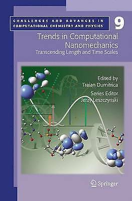Trends in Computational Nanomechanics: Transcending Length and Time Scales (Cha