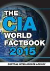 The CIA World Factbook 2015 by The Central Intelligence Agency (Paperback, 2014)