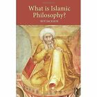 What is Islamic Philosophy? by Roy Jackson (Paperback, 2014)