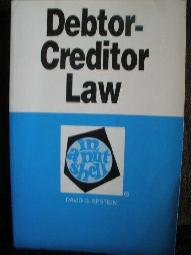 Debtor-Creditor Law in a Nutshell  Nutshell Series