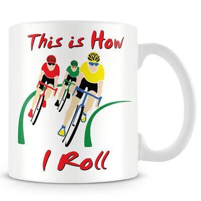 Ciclismo-bike-questo è Il Modo In Cui Ho Roll Ceramica Tazza Da Caffè-