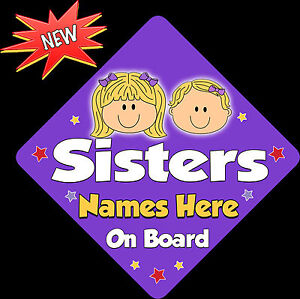 Personalised Sisters with flower Baby// child on Board Car Window Sign