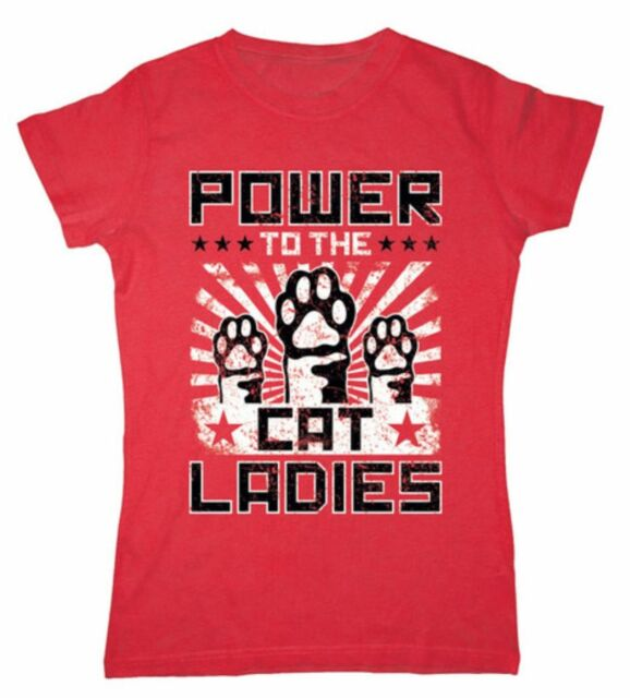"Fun Tee for ""Cat Ladies"" Cat Woman  Crewneck Tee"