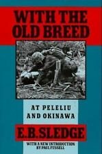 With the Old Breed: At Peleliu and Okinawa by