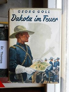 Georg-Goll-Dakota-im-Feuer-Ein-Abenteuerbuch-1936-Tatanka-Yotanka